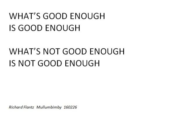 whats good enough